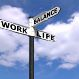 street sign that says work life balance